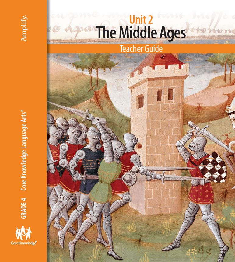 Ckla Grade 4 Unit 2the Middle Ages 15 Daily Lessons