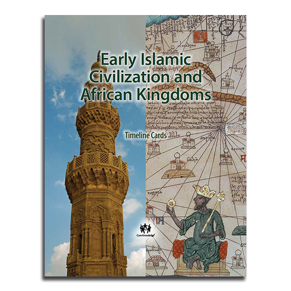 early islamic civilizations and african kingdoms ckhg timeline