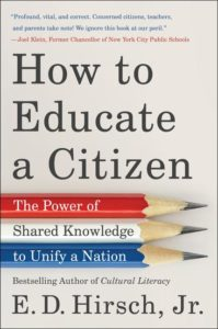 E.D. Hirsch, Jr.'s book cover for How to Educate a Citizen